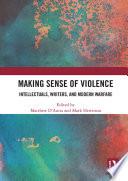 Making Sense of Violence
