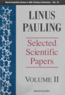 Linus Pauling — Selected Scientific Papers