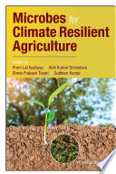 Microbes for Climate Resilient Agriculture