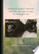 American Women Writers  Poetics  and the Nature of Gender Study