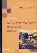 La cucina mediterranea senza carne
