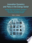 Innovation Dynamics and Policy in the Energy Sector Book