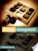 """Strategic Management: Concepts and Cases"" by Upendra Kachru"
