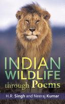 Indian Wildlife Through Poems