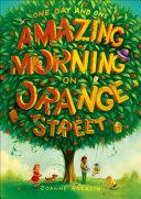Pdf One Day and One Amazing Morning on Orange Street