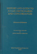 A History and Guide to Judaic Dictionaries and Concordances