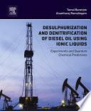 Desulphurization and Denitrification of Diesel Oil Using Ionic Liquids Book