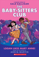 Logan Likes Mary Anne! (the Baby-Sitters Club Graphic Novel #8) image
