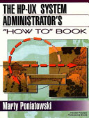 The HP UX Systems Administrator s  how To  Book