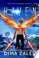 Haven  The Last Humans Book 3  Book