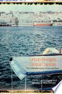 Urban Bridges  Global Capital s
