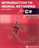 Introduction to Neural Networks for C# (2nd Edition)