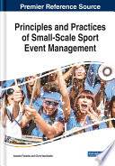Principles and Practices of Small Scale Sport Event Management