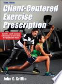 Client Centered Exercise Prescription