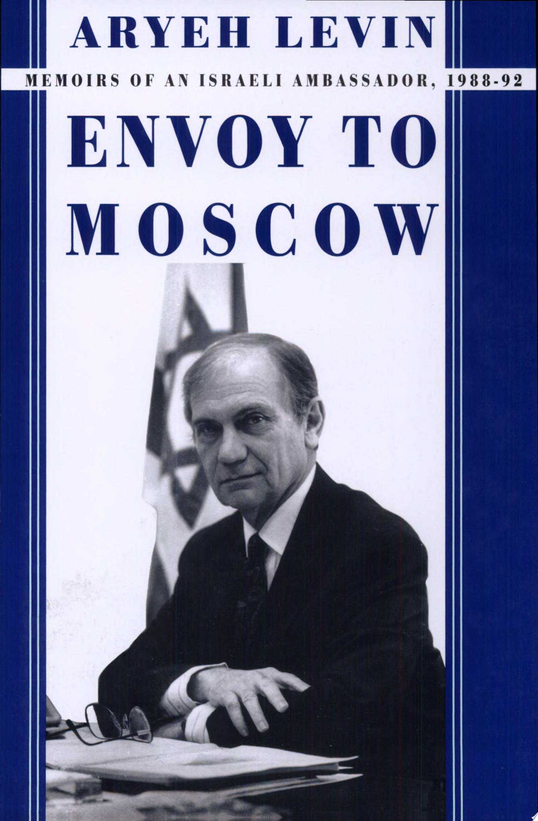 Envoy to Moscow