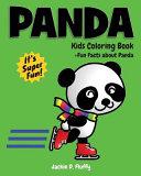 Panda Kids Coloring Book + Fun Facts About Panda
