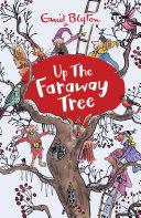 Pdf The Magic Faraway Tree: 04: Up the Faraway Tree Telecharger