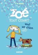 Zoé tout court veut un (vrai) chien [Pdf/ePub] eBook