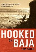 Hooked on Baja