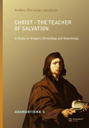 Christ - The Teacher of Salvation
