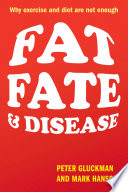 Fat  Fate  and Disease