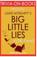 Trivia On Books Big Little Lies by Liane Moriarty Book