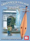 Greenwich Village - The Happy Folk Singing Days 1950s and 1960s Pdf/ePub eBook
