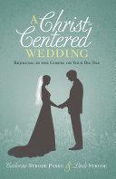 A Christ-Centered Wedding