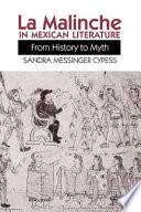 La Malinche in Mexican Literature