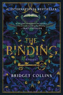 link to The binding : a novel in the TCC library catalog