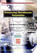 Processing Metallocene Polyolefins