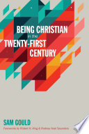 Being Christian In The Twenty First Century