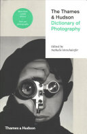 The Thames and Hudson Dictionary of Photography