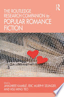 The Routledge Research Companion To Popular Romance Fiction