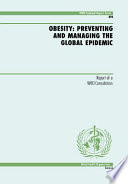 """Obesity: Preventing and Managing the Global Epidemic"" by World Health Organization"