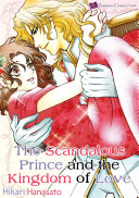 The Scandalous Prince and the Kingdom of Love Book