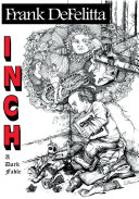 Inch: a Dark Fable