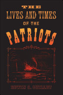 The Lives and Times of the Patriots Pdf/ePub eBook