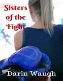 Sisters of the Fight [Pdf/ePub] eBook