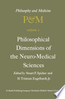 Philosophical Dimensions of the Neuro-Medical Sciences