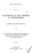 Hearings Before House Committee of the Committee on Appropriations ...
