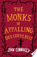 The Monks Of Appalling Dreadfulness