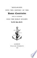 Researches Into the History of the Roman Constitution
