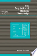 The Acquisition of Strategic Knowledge