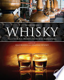 """""""Whisky: Technology, Production and Marketing"""" by Inge Russell, Charles Bamforth, Graham Stewart"""