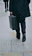The man with the briefcase