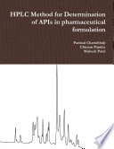 HPLC Method for Determination of APIs in pharmaceutical formulation Book