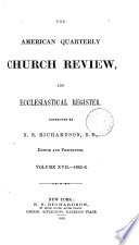 The Church Review And Ecclesiastical Register Afterw The American Quarterly Church Review An Ecclesiastical Register Afterw The American Church Review Afterw The Church Review
