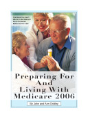 Planning for and Living with Medicare 2005