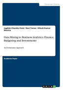 Data Mining to Business Analytics  Finance  Budgeting and Investments